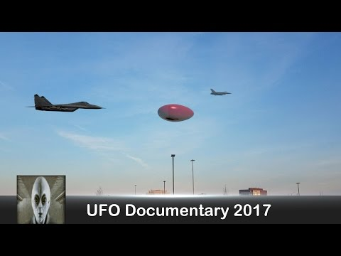 UFO Documentary March 20th 2017