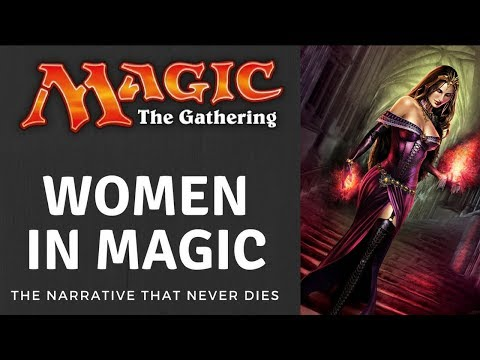 "The Women ""Problem"" In Magic The Gathering"