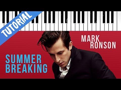 Mark Ronson ft. Kevin Parker | Summer Breaking | Piano Tutorial