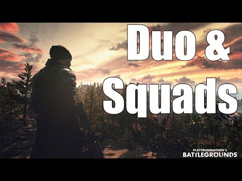 PLAYERUNKNOWN'S BATTLEGROUNDS -  Duo time, New Patch Woo!