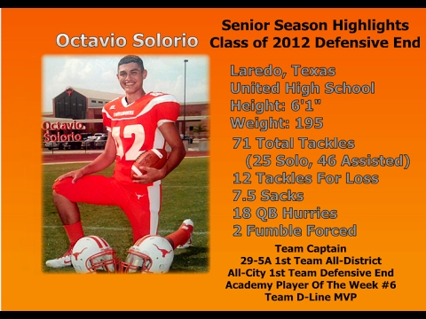Octavio Solorio Class of 2012 Defensive End Laredo, Texas United High School