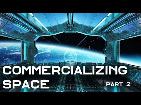 Commercial Space Stations: Bigelow Aerospace & Axiom Space
