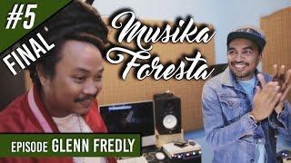 Glenn Ciptakan Lagu Tentang Hutan - Musika Foresta (Bag Final)