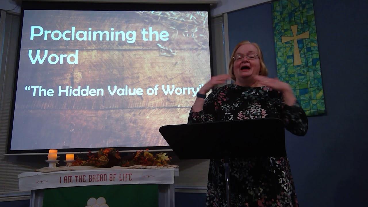 "November 15, 2020 ~ Rev. Julia Price ~ ""The Hidden Value of Worry"""