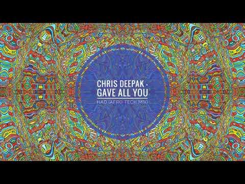 Pm. Project, Sabrina Chyld - Gave All You Had (Chris Deepak Afro Tech Mix)