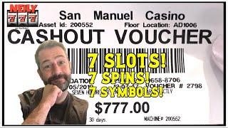 7 SLOTS - 7 SPINS - 7 SYMBOL - $777 - WITH NEILY777
