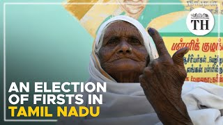 TN Assembly Polls | An election of firsts