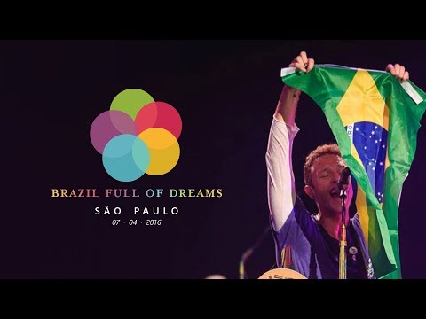 Brazil Full of Dreams: Coldplay - São Paulo (7 de abril de 2016)