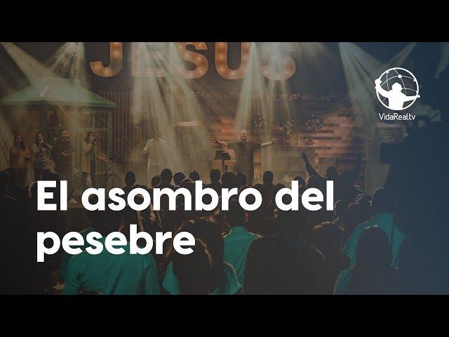 El Asombro del Pesebre | Asombrosa Navidad | Pastor Antulio Castillo y Rafael Valladares