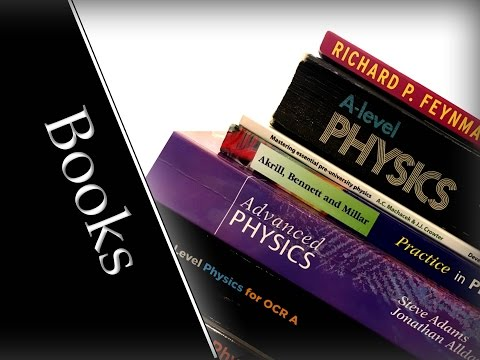 My Choice Of The Best Books For A Level Physics