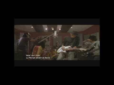 Lu Pikirlah Sendiri de Movie - OST 'Mula' by Meet Uncle Hussein