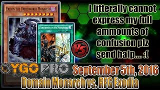 domain monarchs vs rfg exodia excuse me wut ygopro duel decklist ranked 9 5 2016
