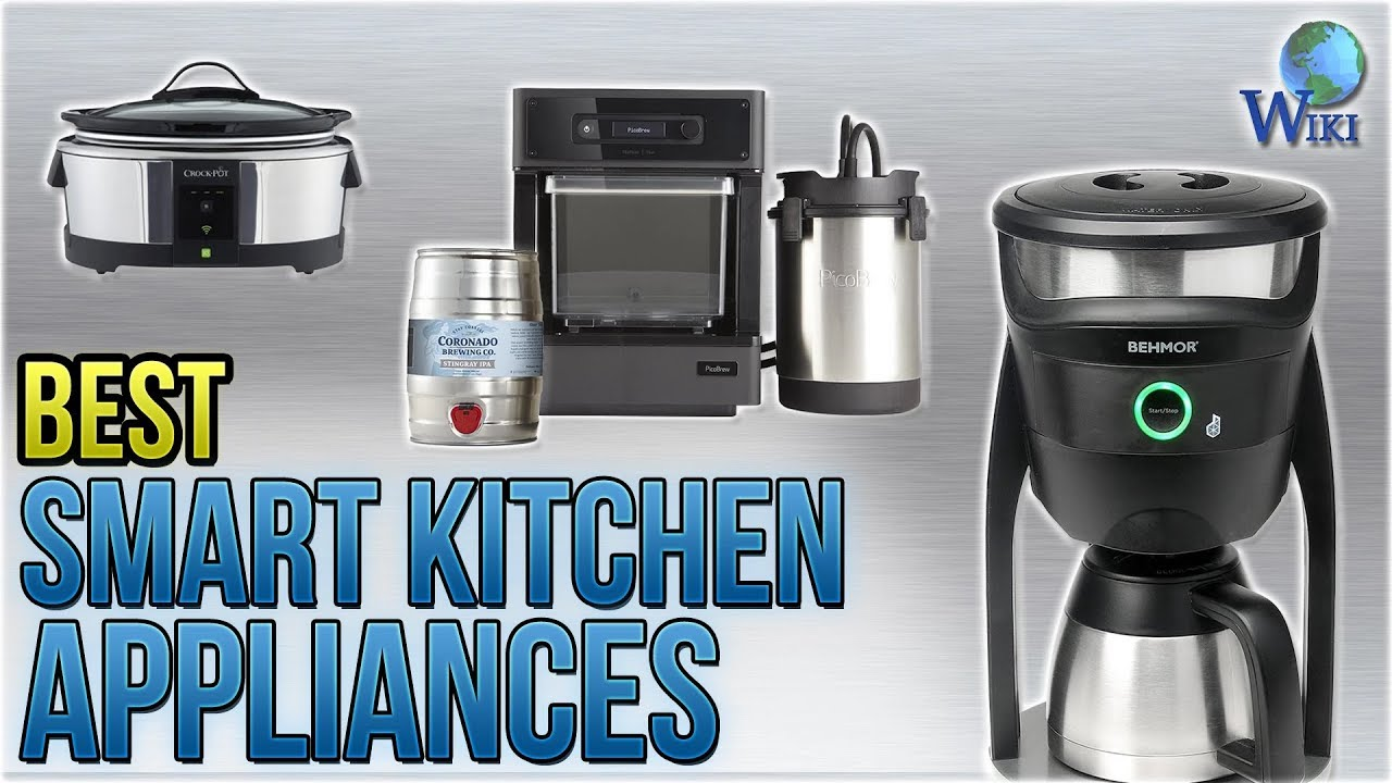 10 Best Smart Kitchen Appliances 2018 - YouTube