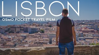 DJI Osmo Pocket Film - Lisbon Travel Film