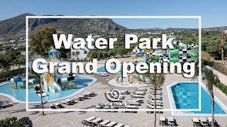 Creta Maris Water Park Grand Opening!