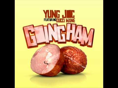 Yung Joc feat Gucci Mane - Goin' Ham (No Shout)