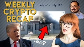 """Weekly Crypto Recap: Trump """"not a fan"""" of bitcoin, Tron's offices overrun, and MTgox news!"""