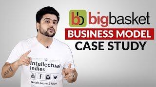 BigBasket Business Model | Case Study | How BigBasket Earns | Hindi