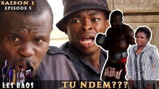 Les Baos - Tu Ndem (Saison 1, Episode 5)