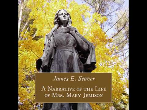 A Narrative of the Life of Mrs. Mary Jemison by James E. SEAVER read by Various | Full Audio Book