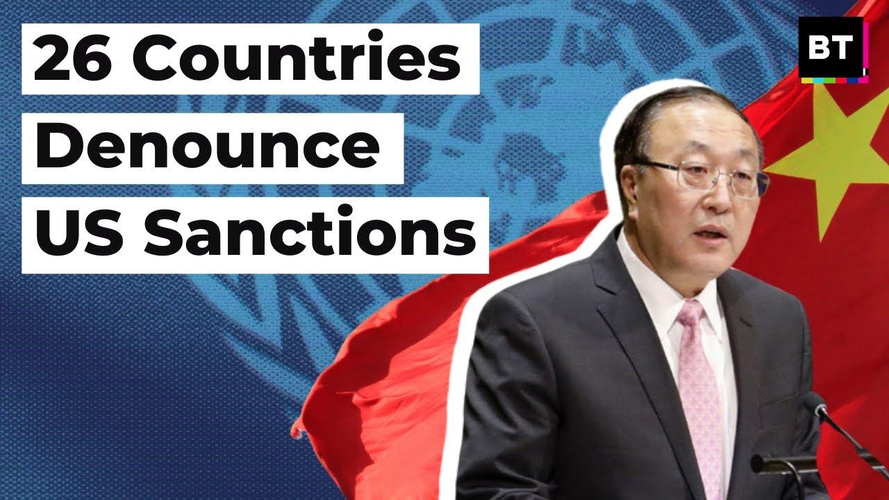26 Countries Denounce US Sanctions
