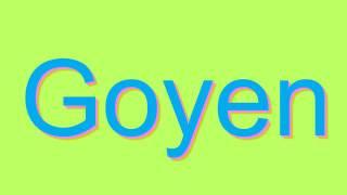 How toounce Goyen