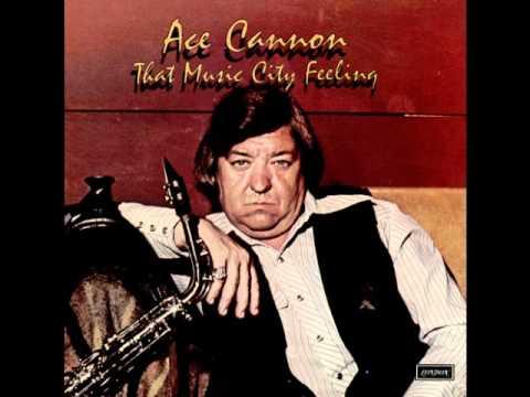 Born To Lose- Ace Cannon