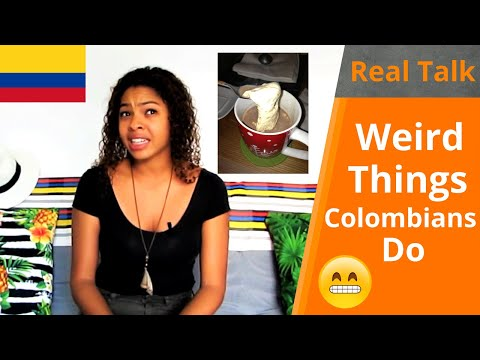 Weird Things Colombians Do | Foreigners Be Aware! | Real Talk Ep. 13)