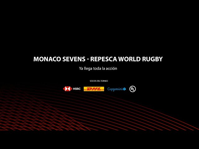 Monaco Sevens - World Rugby Repechage Day 3 - Spanish Commentary