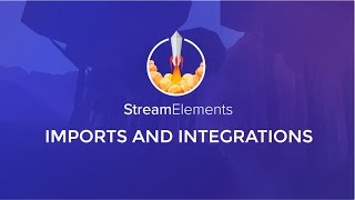 How to import other tools into StreamElements thumbnail