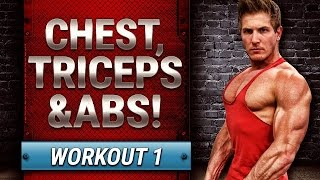 CHEST, TRICEPS & ABS   BUILD MUSCLE - WORKOUT 1 #SUMMERSHRED
