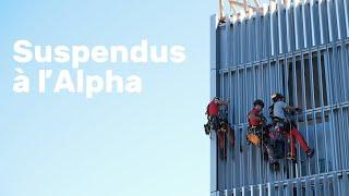 Suspendus à l'Alpha