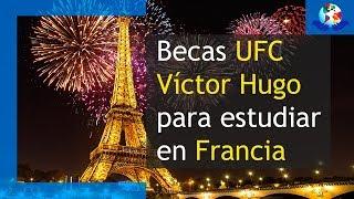 Becas Victor Hugo para estudiantes latinoamericanos | Becas sin Fronteras