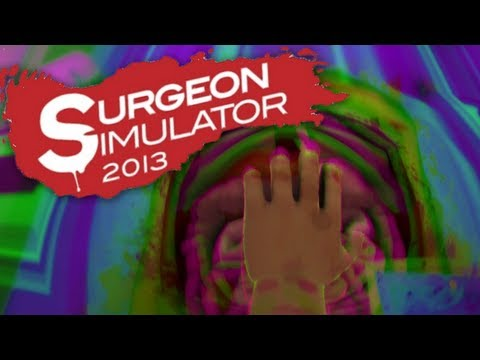 Surgeon Simulator 2013   Part 2   TRIPPING KIDNEYS, MAN!