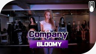 Tinashe - Company l CHOREOGRAPHY BLOOMY l OFD DANCE STUDIO