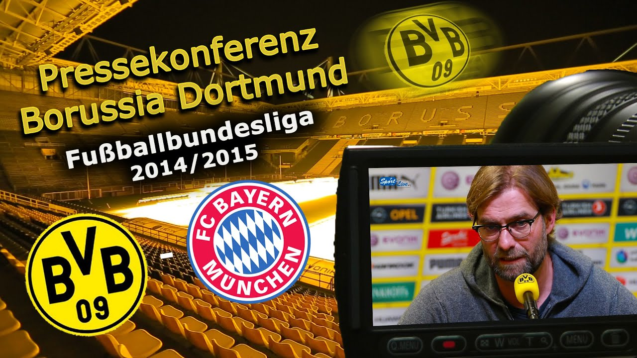 Borussia Dortmund - FC Bayern München : Bundesliga-Pk mit Jürgen Klopp