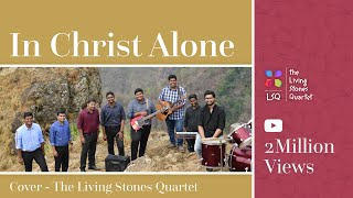 IN CHRIST ALONE(COVER) THE LIVING STONES QUARTET(HD) #thelsq #inchristalone