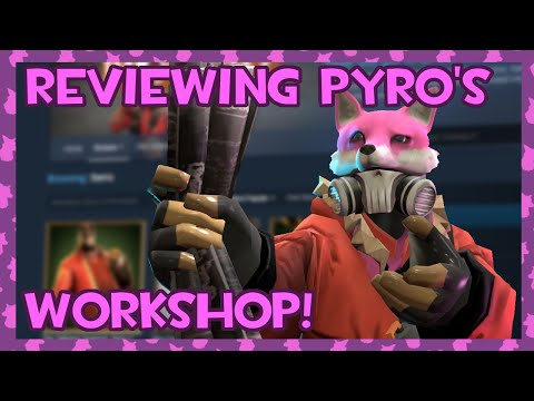 TF2: Reviewing Pyro's Workshop! #2