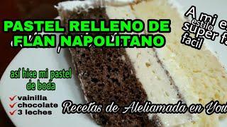 PASTEL RELLENO DE FLAN NAPOLITANO 1er Pte.| 1/2 PLANCHA.