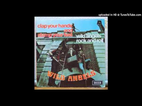 Wild Angels - Clap Your Hands & Stamp Your Feet