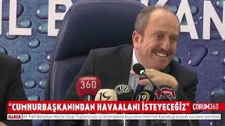 """CUMHURBAŞKANINDAN HAVAALANI İSTEYECEĞİZ"""