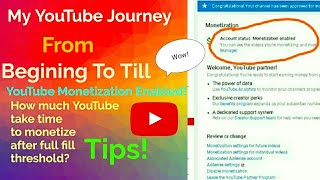 My Experience of YouTube journey from Beginning to till Monetization Enable