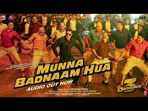 Dabangg 3: Munna Badnaam Hua | Salman Khan,Sonakshi S,Saiee M| Badshah,Kamaal K,Mamta S |Sajid Wajid Mp3