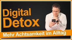 Digital Detox: Mehr Achtsamkeit im Alltag