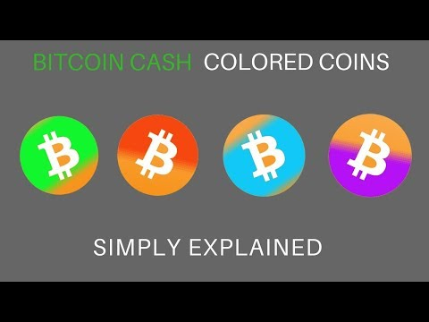 Bitcoin Cash Colored Coins | Simply Explained