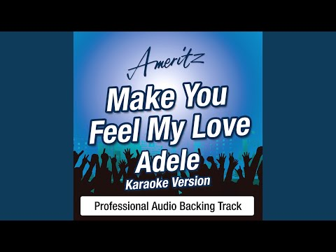 Make You Feel My Love (In The Style Of Adele)