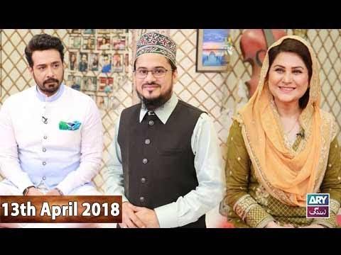 Salam Zindagi With Faysal Qureshi - 13th April 2018 - ARY Zindagi