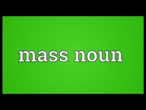 Mass noun Meaning