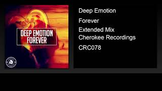 Deep Emotion - Forever (Extended Mix)