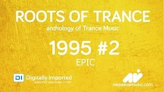 Neowave - Roots Of Trance 1995 (Part 2:EPIC) (DI.FM 27.05.2014)